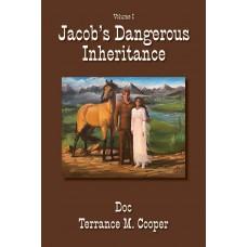 Jacob's Dangerous Inheritance