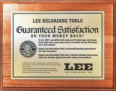 Lee Precision Satisfaction Guarntee